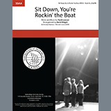 Download or print Sit Down, You're Rockin' The Boat (from Guys And Dolls) (arr. David Wright) Sheet Music Notes by Chiefs of Staff for SSAA Choir