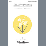 Download Cindy Berry He's Alive Forevermore Sheet Music arranged for Unison Voice - printable PDF music score including 6 page(s)