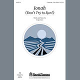 Download or print Jonah (Don't Try To Run!) Sheet Music Notes by Craig Curry for Unison Voice