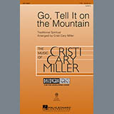 Download African-American Spiritual Go Tell It On The Mountain (arr. Cristi Cary Miller) Sheet Music arranged for TTBB - printable PDF music score including 5 page(s)