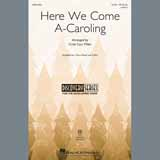 Download or print Here We Come A-Caroling Sheet Music Notes by Cristi Cary Miller for 3-Part Mixed Choir