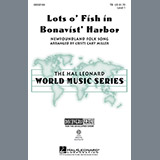 Download Traditional Lots O' Fish In Bonavist' Harbor (arr. Cristi Cary Miller) Sheet Music arranged for TB - printable PDF music score including 11 page(s)