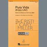 Download Cristi Cary Miller Pura Vida (Enjoy Life) Sheet Music arranged for 3-Part Treble Choir - printable PDF music score including 11 page(s)