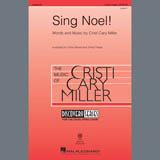 Download Cristi Cary Miller Sing Noel! Sheet Music arranged for 3-Part Treble Choir - printable PDF music score including 15 page(s)