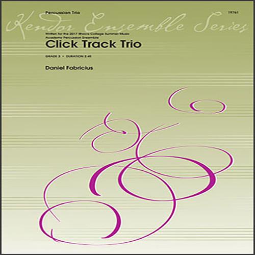 Dan Fabricius Click Track Trio - Percussion 1 profile picture