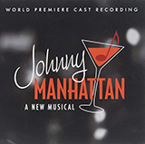 Download Dan Goggin & Robert Lorick Johnny's Girl / A Continental Guy (from Johnny Manhattan: A New Musical) Sheet Music arranged for Piano & Vocal - printable PDF music score including 9 page(s)