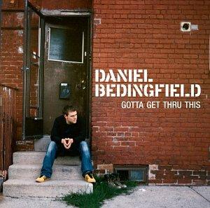 Daniel Bedingfield Gotta Get Thru This profile picture