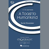 Download Daniel Brewbaker A Toast To Humankind Sheet Music arranged for TB - printable PDF music score including 5 page(s)