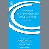 Download Daniel Brewbaker On A Day When The Wind Is Perfect Sheet Music arranged for SSA Choir - printable PDF music score including 13 page(s)