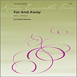 Download or print Far and Away - Full Score Sheet Music Notes by Daniel Fabricius for Percussion Ensemble