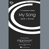 Download David Brunner My Song Sheet Music arranged for SATB Choir - printable PDF music score including 13 page(s)