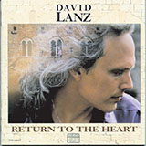 Download or print Return To The Heart Sheet Music Notes by David Lanz for Piano