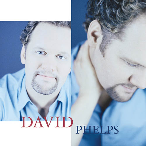 David Phelps I Cry, You Care profile picture