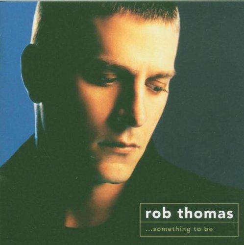 Rob Thomas Lonely No More (arr. Deke Sharon) profile picture