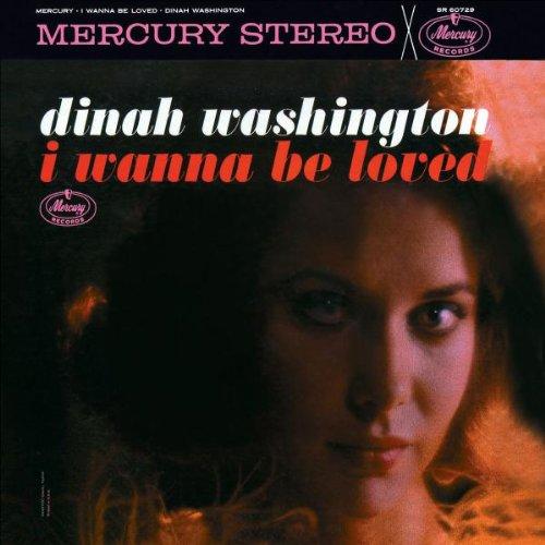 Dinah Washington I Wanna Be Loved profile picture