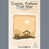 Download Don Besig & Nancy Price Come, Follow That Star Sheet Music arranged for 2-Part Choir - printable PDF music score including 9 page(s)
