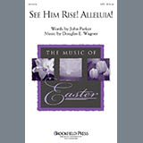 Download Douglas E. Wagner See Him Rise! Alleluia! - Bb Trumpet 1 Sheet Music arranged for Choir Instrumental Pak - printable PDF music score including 1 page(s)