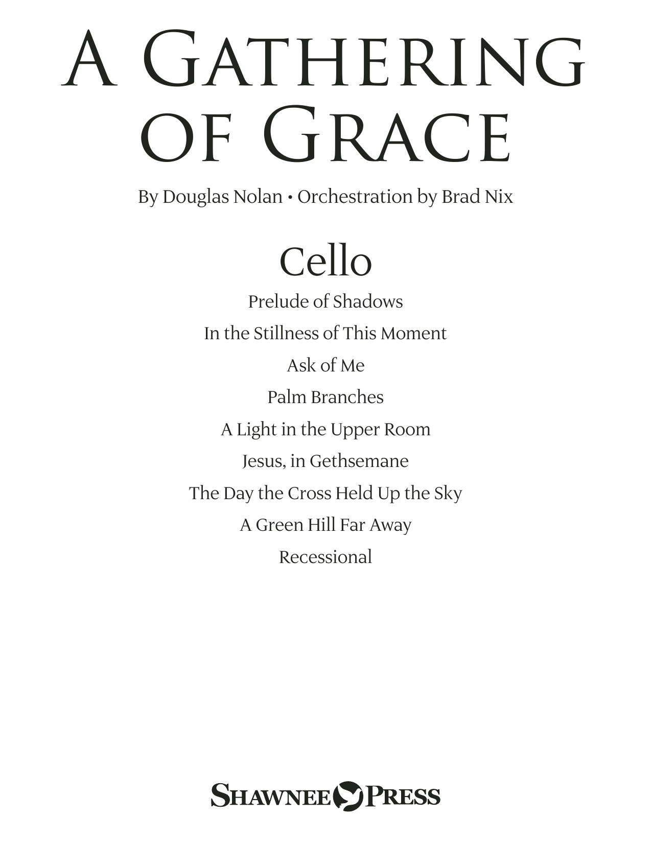 Douglas Nolan A Gathering of Grace - Cello sheet music preview music notes and score for Choir Instrumental Pak including 22 page(s)