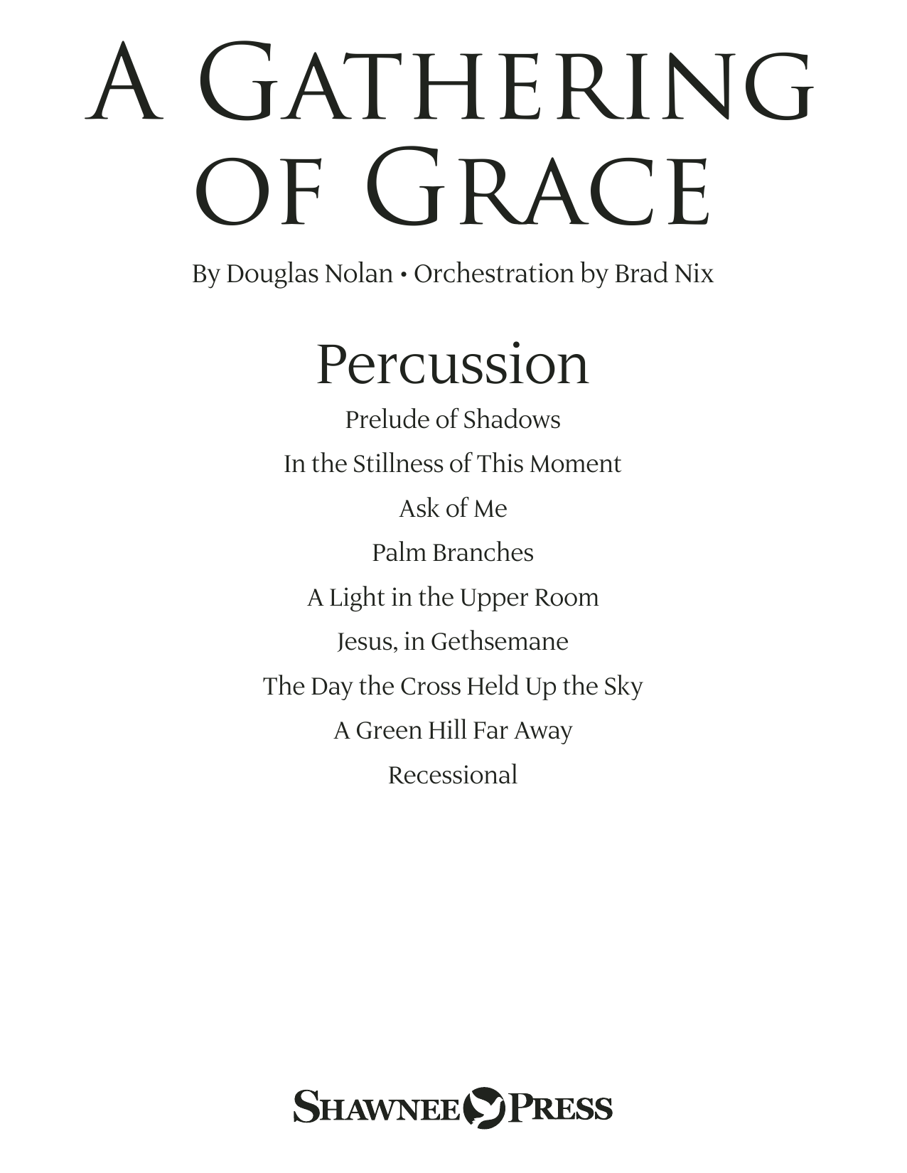 Douglas Nolan A Gathering of Grace - Percussion sheet music preview music notes and score for Choir Instrumental Pak including 11 page(s)