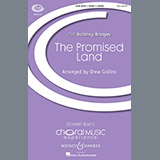 Download Drew Collins The Promised Land Sheet Music arranged for SATB Choir - printable PDF music score including 17 page(s)
