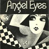 Download or print Angel Eyes Sheet Music Notes by Earl Brent & Matt Dennis for Piano