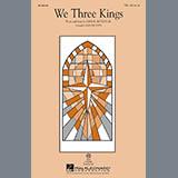 Download Earlene Rentz We Three Kings Sheet Music arranged for TTB Choir - printable PDF music score including 7 page(s)