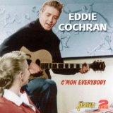 Download Eddie Cochran C'mon Everybody Sheet Music arranged for Lyrics & Chords - printable PDF music score including 2 page(s)