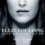 Download or print Love Me Like You Do Sheet Music Notes by Ellie Goulding for Piano