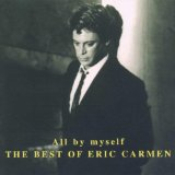 Download or print All By Myself Sheet Music Notes by Eric Carmen for Piano