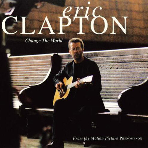 Eric Clapton Change The World pictures