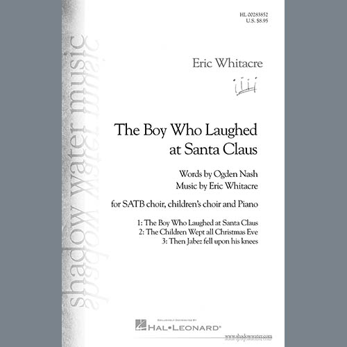 Eric Whitacre & Ogden Nash The Boy Who Laughed At Santa Claus profile picture