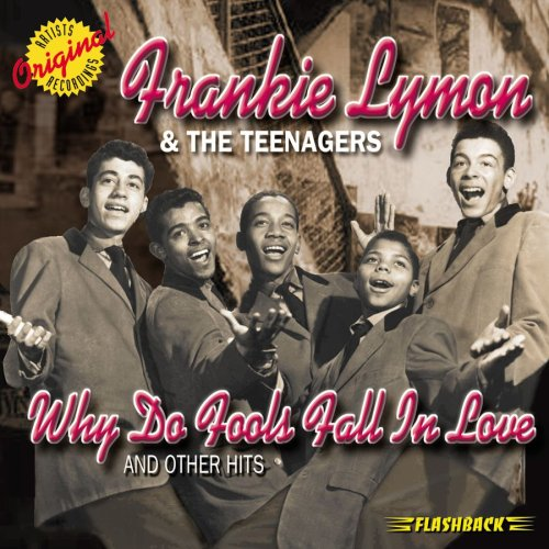 Frankie Lymon & The Teenagers Why Do Fools Fall In Love pictures