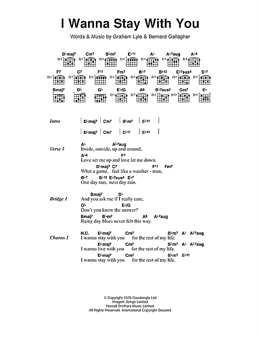 Gallagher & Lyle I Wanna Stay With You sheet music notes and chords
