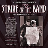 Download George Gershwin Strike Up The Band Sheet Music arranged for Piano, Vocal & Guitar (Right-Hand Melody) - printable PDF music score including 5 page(s)