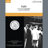 Download or print Faith (arr. Kohl Kitzmiller) Sheet Music Notes by George Michael for SSAA Choir