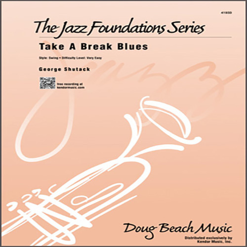 George Shutack Take A Break Blues - 2nd Trombone profile picture