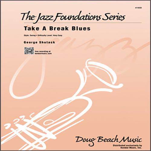 George Shutack Take A Break Blues - Eb Baritone Saxophone profile picture