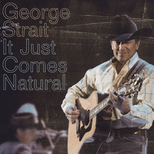 George Strait It Just Comes Natural profile picture