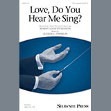 Download or print Love, Do You Hear Me Sing? Sheet Music Notes by Glenda E. Franklin for Choral TTB