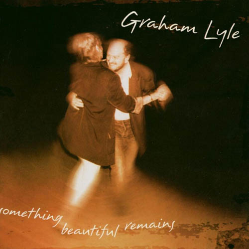 Graham Lyle Something Beautiful Remains profile picture