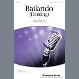 Download Greg Jasperse Bailando Sheet Music arranged for SATB - printable PDF music score including 17 page(s)