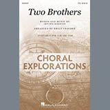 Download Irving Gordon Two Brothers (arr. Emily Crocker) Sheet Music arranged for TTB Choir - printable PDF music score including 18 page(s)