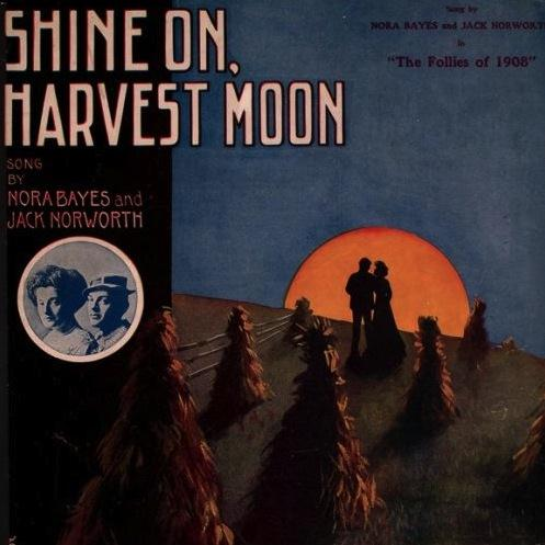 Jack Norworth Shine On, Harvest Moon pictures