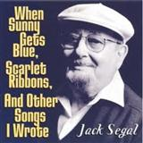 Download or print When Sunny Gets Blue Sheet Music Notes by Jack Segal for Piano