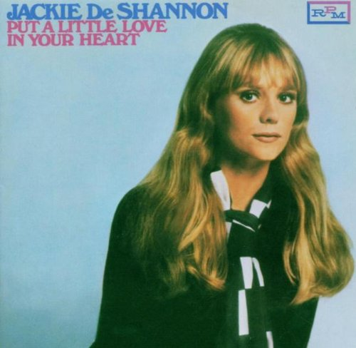 Jackie DeShannon Put A Little Love In Your Heart profile picture