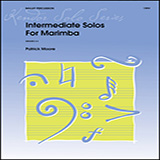 Download or print Intermediate Solos For Marimba Sheet Music Notes by James Moore for Percussion Solo