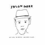 Download or print I'm Yours Sheet Music Notes by Jason Mraz for Piano
