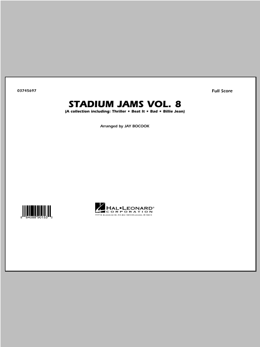 Download Jay Bocook 'Stadium Jams Volume 8 (Michael Jackson) - Conductor Score (Full Score)' Digital Sheet Music Notes & Chords and start playing in minutes