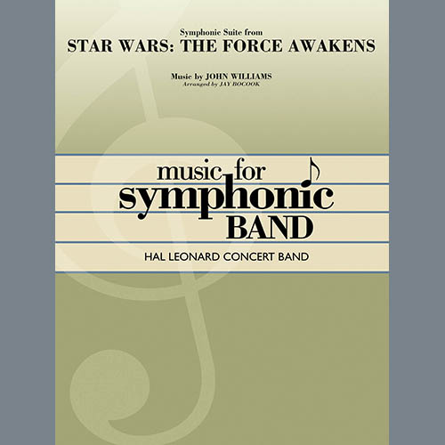 Jay Bocook Symphonic Suite from Star Wars: The Force Awakens - Conductor Score (Full Score) profile picture