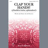 Download Jeff Reeves Clap Your Hands! (Pueblo todos, aplaudan!) Sheet Music arranged for Unison Choir - printable PDF music score including 7 page(s)